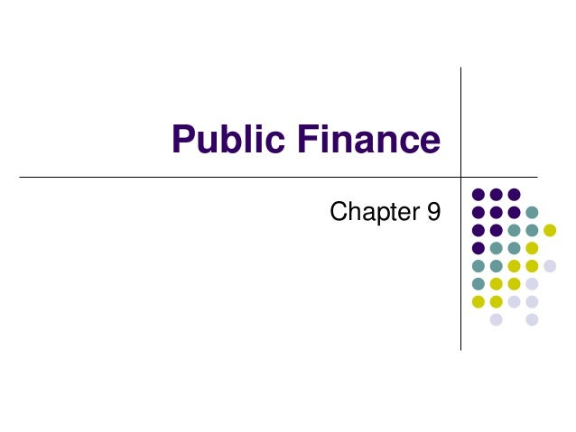 Chapter 9- public finance for BBA