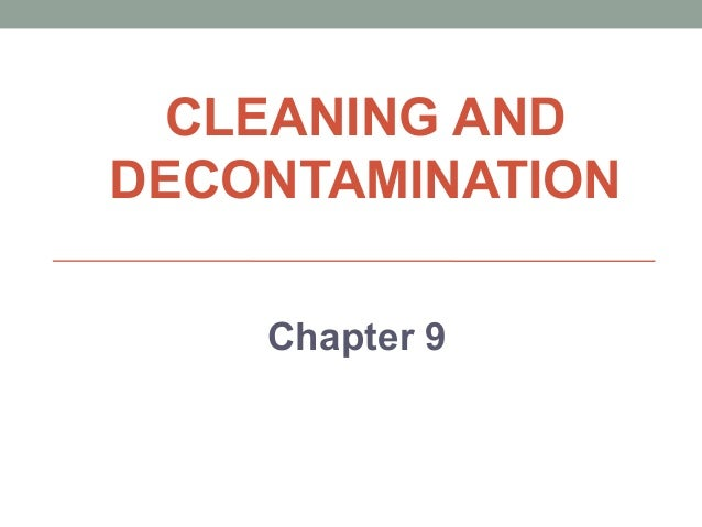 Chapter 9  cleaning and decontamination