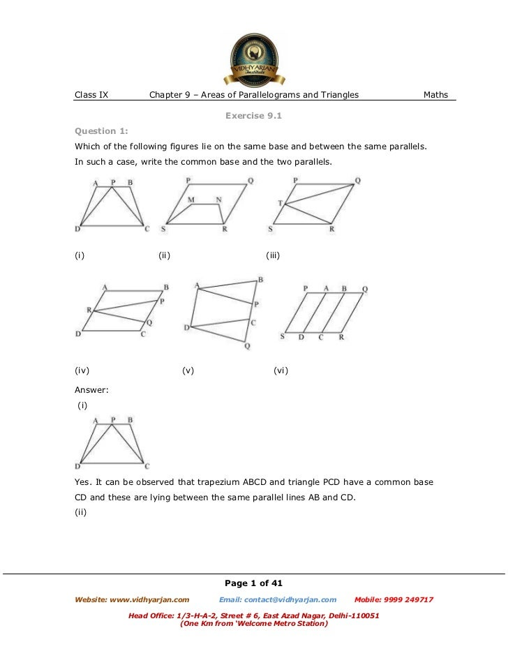 Class IX           Chapter 9 – Areas of Parallelograms and Triangles                    Maths                             ...