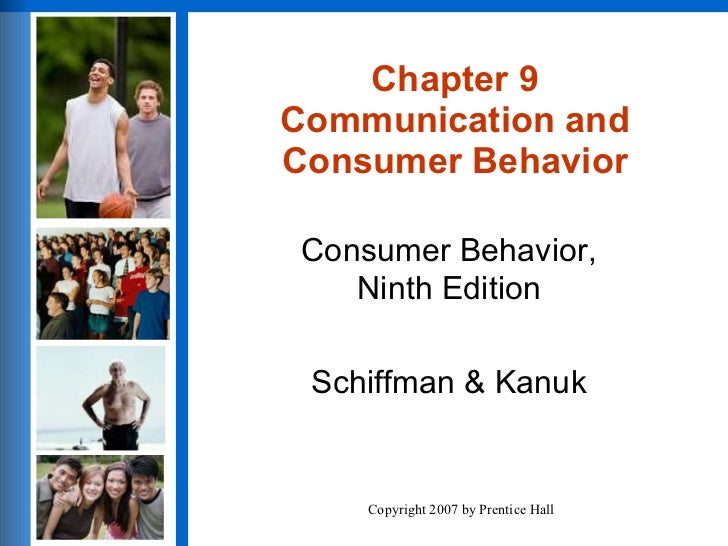 Communication and Consumer Behavior Chapter 9 Communication and Consumer Behavior