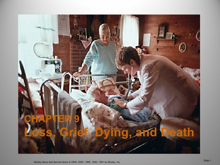 CHAPTER 9 Loss, Grief, Dying, and Death