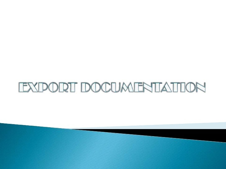 Chapter 9 export documentation