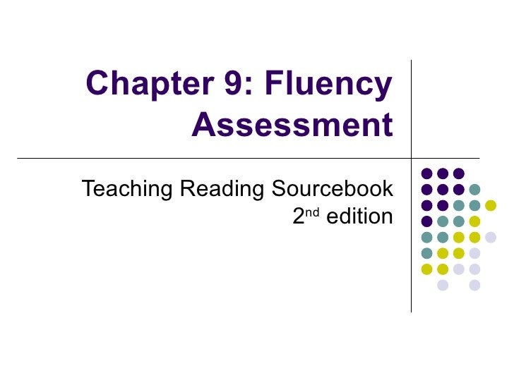 Chapter 9 Fluency Assessment Ppt