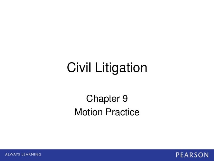 Civil Litigation   Chapter 9 Motion Practice