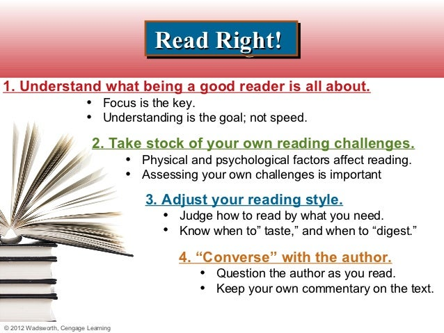 Read Right!                                           Read Right!1. Understand what being a good reader is all about.     ...