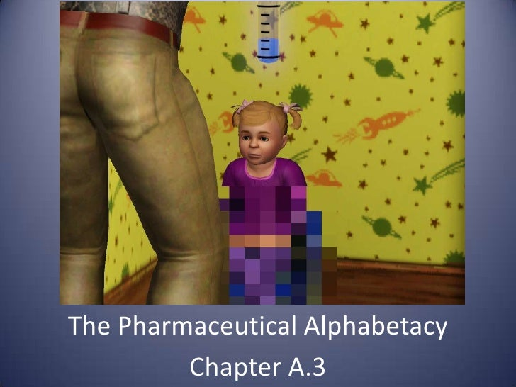The Pharmaceutical Alphabetacy<br />Chapter A.3<br />