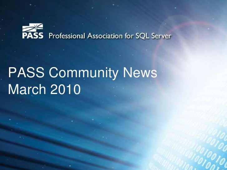 PASS Community News  March 2010<br />