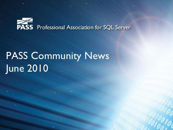 PASS Community News June 2010