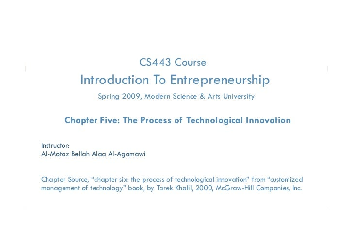 Essential of Technology Entrep. & Innovation- Chapter five  process of technological innovation