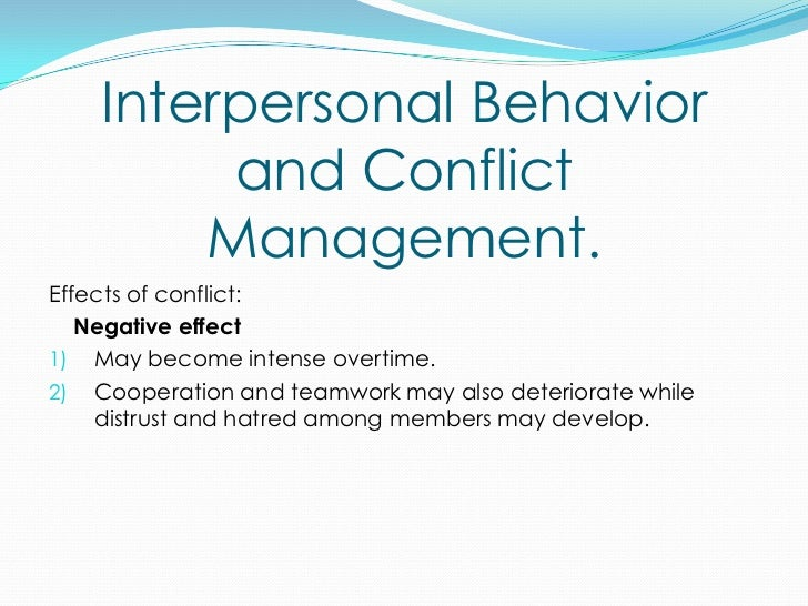 the effects of conflict management on The five styles of conflict resolution but in the long term effects can be detrimental to your advanced negotiations and strategies for conflict management.