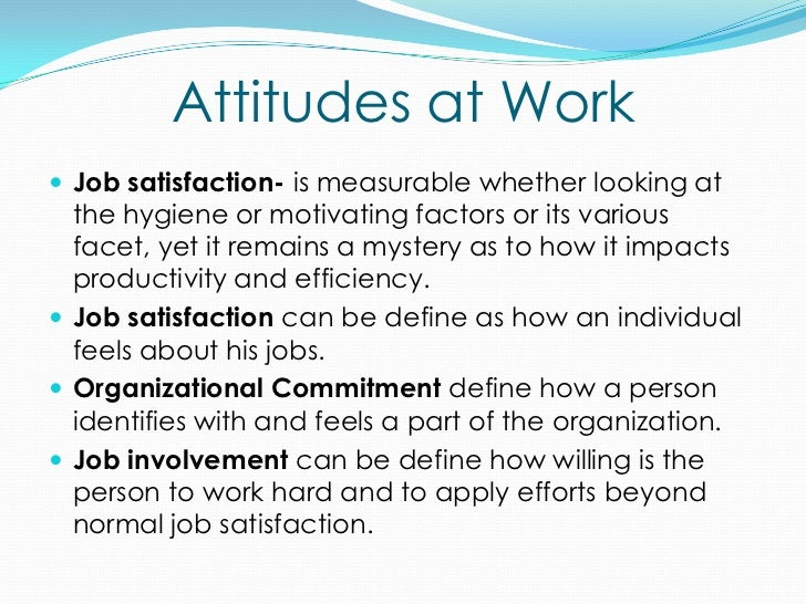 attitudes to work Here's why a positive attitude in health care really regardless of what allied health profession you work in, a positive attitude can make a big impact on your.