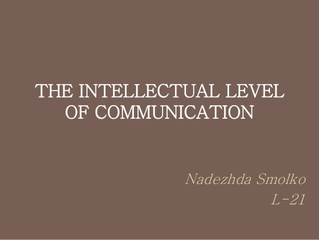 communication and intellectual 7-11 years this is a guide to how children develop speech and language between 7 and 11 years speech, language and communication development is a gradual process.