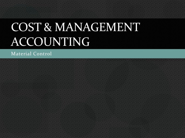 """cost accounting assignment material chapter 1 Layout & settings: computer section sde © reserved  classification,  accumulation, assignment and control of costs"""" the costing  to provide a  perpetual inventory of stores and other materials so that interim profit and  1  cost accounting helps in periods of trade depression and trade competition."""