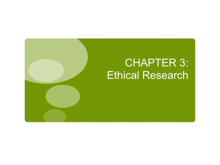 CHAPTER 3: Ethical Research
