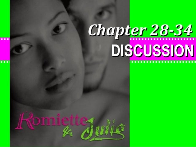 Romiette and Julio - Chapters 33-37 Discussion
