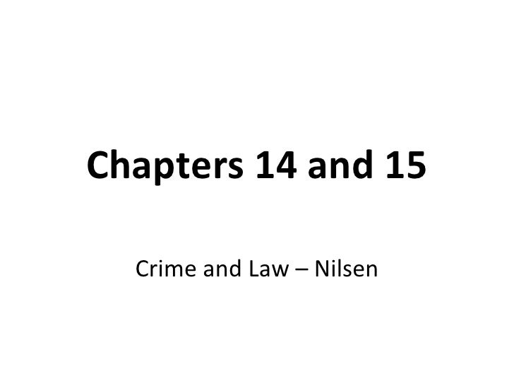 Chapters 14 and 15 Crime and Law – Nilsen