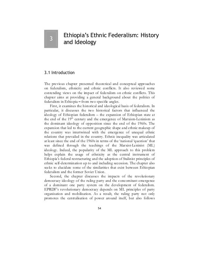 Ethiopia's Ethnic Federalism: History  and Ideology Chapter three ?