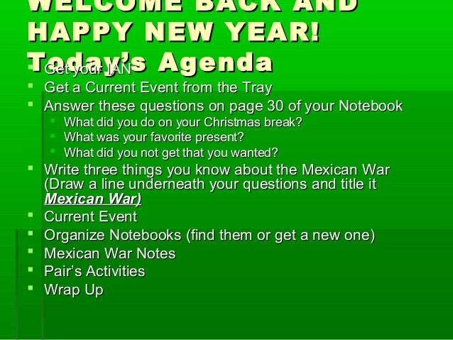 WELCOME BACK ANDWELCOME BACK ANDHAPPY NEW YEAR!HAPPY NEW YEAR!Today's AgendaToday's Agenda Get your IANGet your IAN Get ...