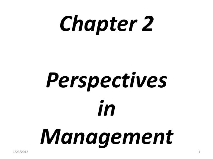 Chapter 2            Perspectives                 in1/23/2012            Management     1