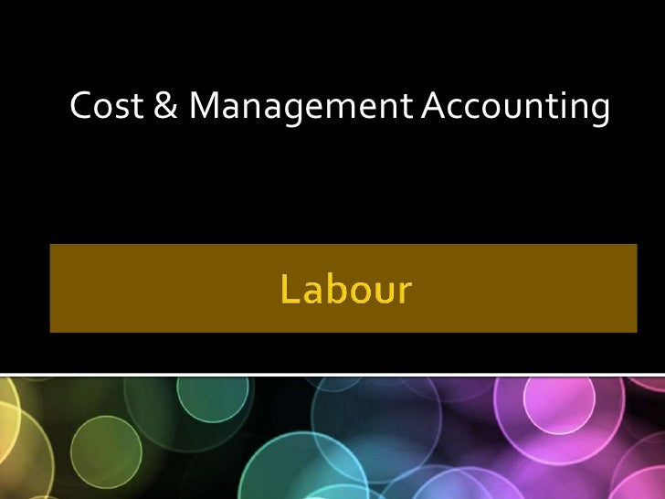 Labour Cost Control in Cost Accounting-B.V.Raghunandan