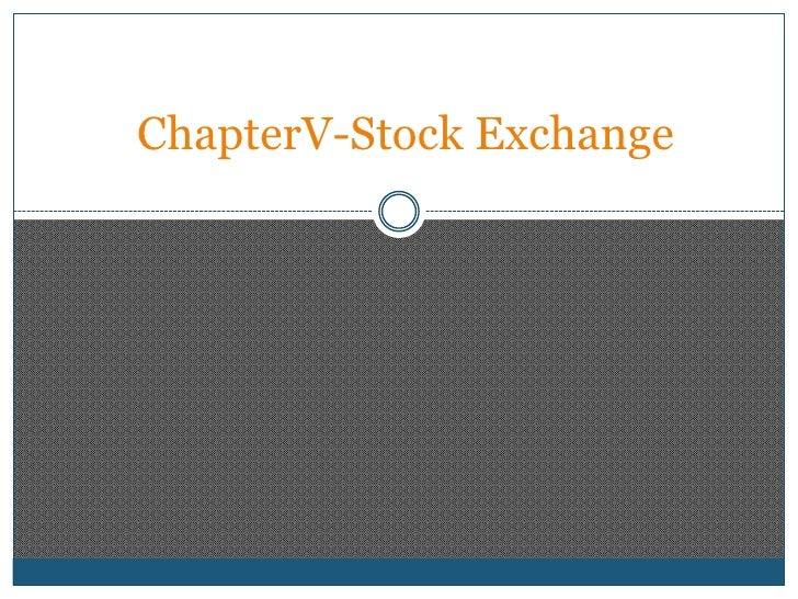 ChapterV-Stock Exchange<br />