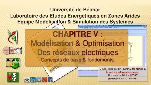 Université de Béchar Laboratoire des Études Énergétiques en Zones Arides Équipe Modélisation & Simulation des Systèmes CHA...