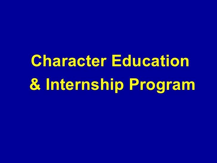 Character Education And Internship Program