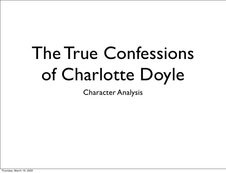 an analysis of the true confessions of charlotte doyle by avi T he g lencoe l iterature l ibrary study guide for the true confessions of charlotte doyle by avi i meet avi i want my readers to feel, to.