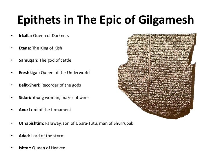 an analysis of the character gilgamesh a sumerian epic poem At the beginning of the epic, gilgamesh seeks to make a name for himself: he wants to accomplish heroic feats so that he will be remembered forever this drives him, but this drives him, but (read full theme analysis).