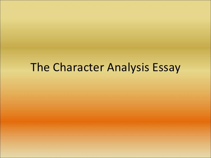 Writing an character analysis essay.?