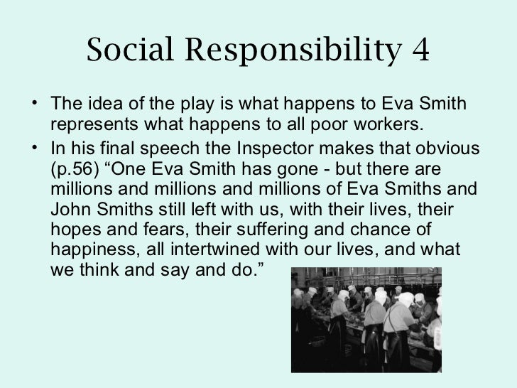 an inspector calls essay on responsibility Home an inspector calls q & a how does the author present soci an inspector calls how does the author present social responsibility in an inspector calls.