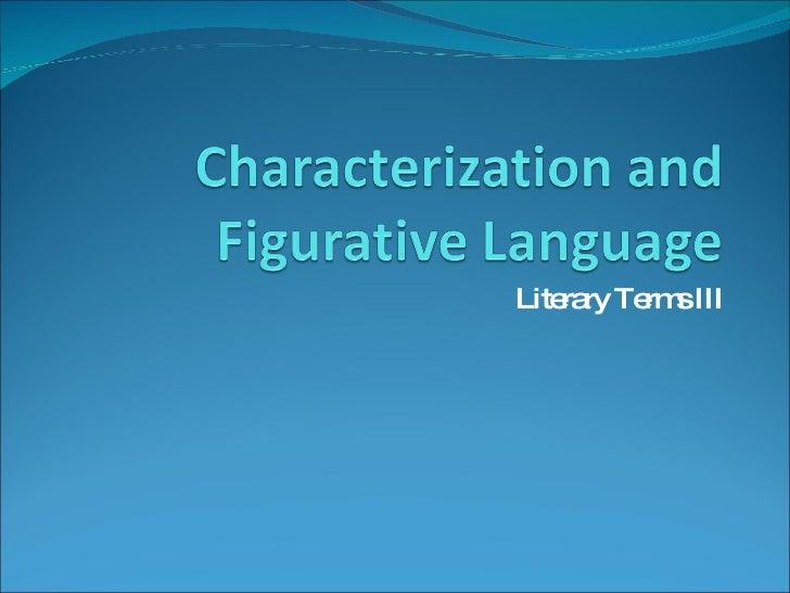 Literary Terms III