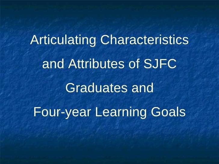 Characteristics of a Fisher Graduate