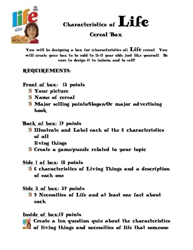 Characteristics of Life Cereal Box You will be designing a box for (characteristics of) Life cereal. You will create your ...