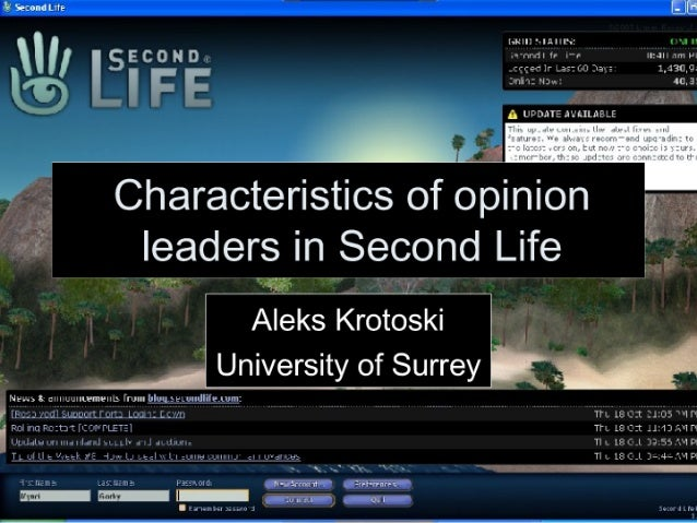 Characteristics of Opinion Leaders in Second Life