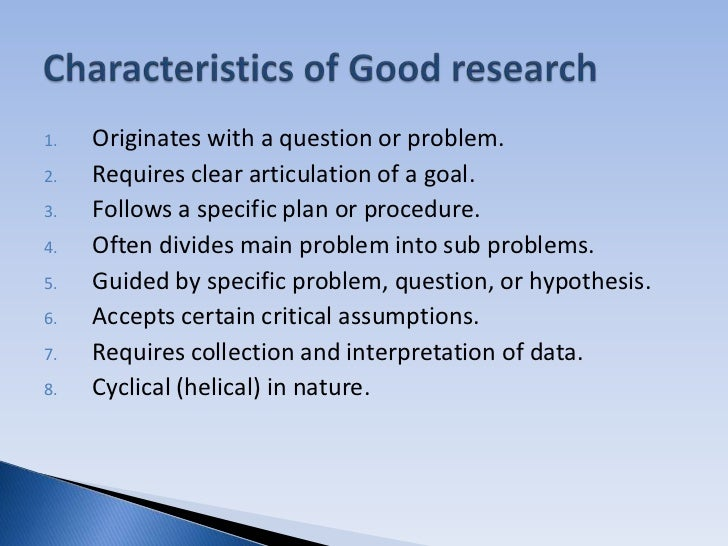 7 qualities of a good research paper Definitions and characteristics of high a synthesis of relevant papers including definitions and characteristics of high quality research.