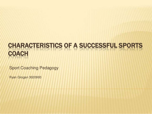 characteristics of a sports leader (from leadingeffectivelycom)—leaders shape our nation, communities, and organizations we are in need of good leaders to help guide us and make the essential large-scale decisions that keep the world moving our society is always quick to identify a bad leader, but can most people identify a good one.