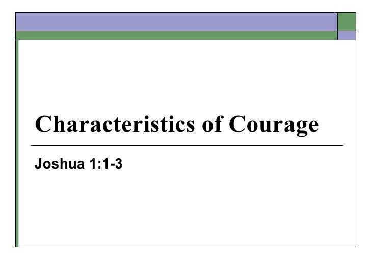 Characteristics of CourageJoshua 1:1-3