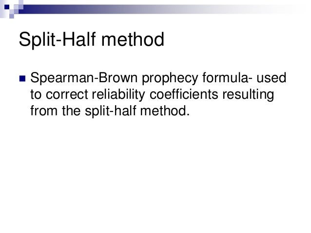 how to use spearman brown prophecy formula