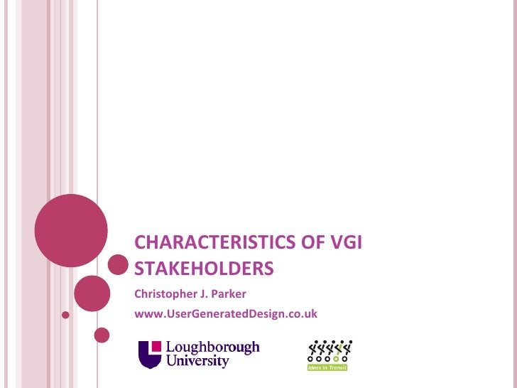 Characteristics Of VGI Stakeholders