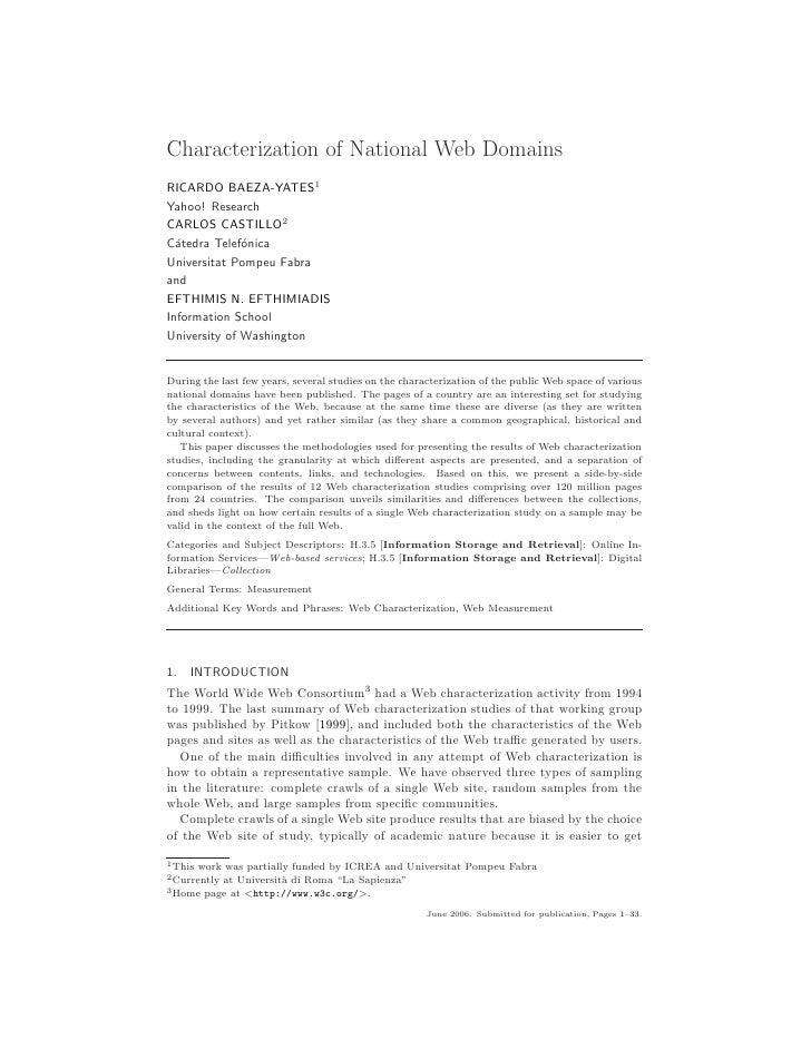 Characterization of National Web Domains RICARDO BAEZA-YATES1 Yahoo! Research CARLOS CASTILLO2 C´tedra Telef´nica   a     ...