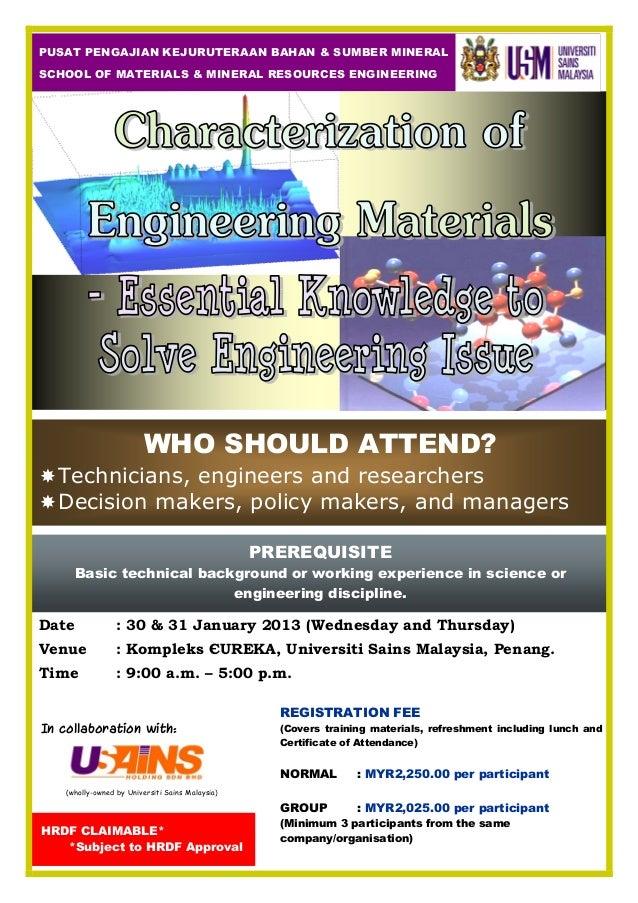 PUSAT PENGAJIAN KEJURUTERAAN BAHAN & SUMBER MINERALSCHOOL OF MATERIALS & MINERAL RESOURCES ENGINEERING                    ...