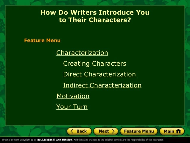 How Do Writers Introduce You         to Their Characters?Feature Menu          Characterization               Creating Cha...