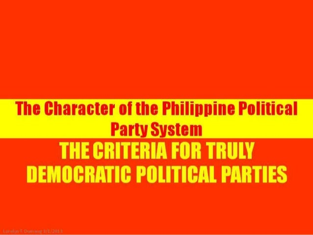 Character of phil political parties and criteria of real political parties
