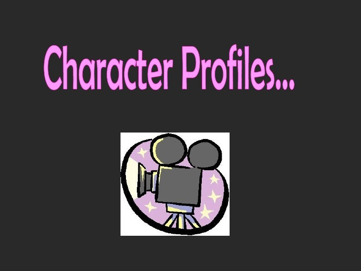 Character Profiles by Hollie-Jade Higgins