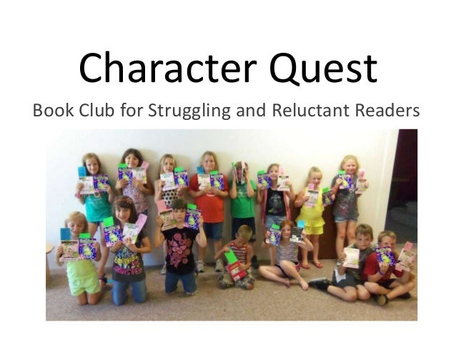 Big Talk From Small Libraries 2014: Character Quest: Book Club for Struggling and Reluctant Readers