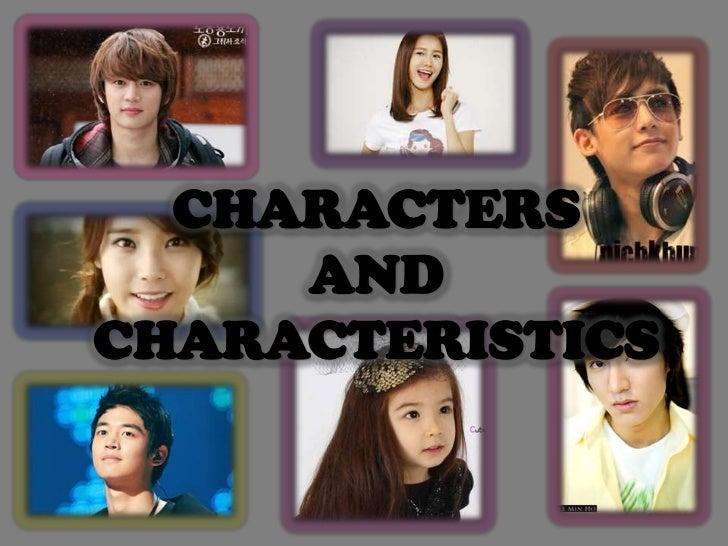CHARACTERS     ANDCHARACTERISTICS