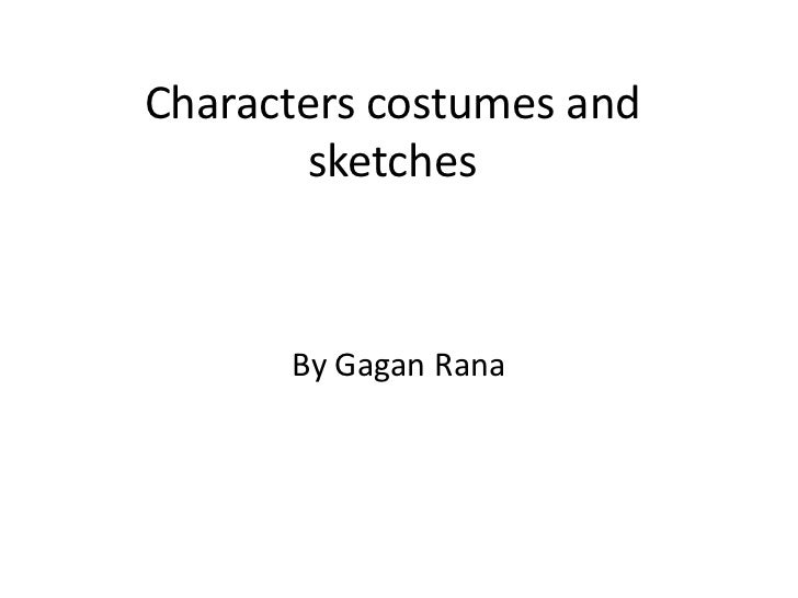 Characters costumes and sketches gagan media
