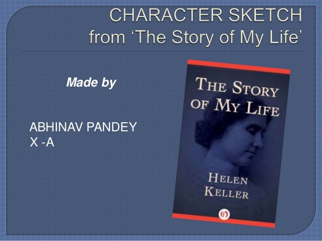 The Story of My Life by Helen Keller Summary CBSE Class 10