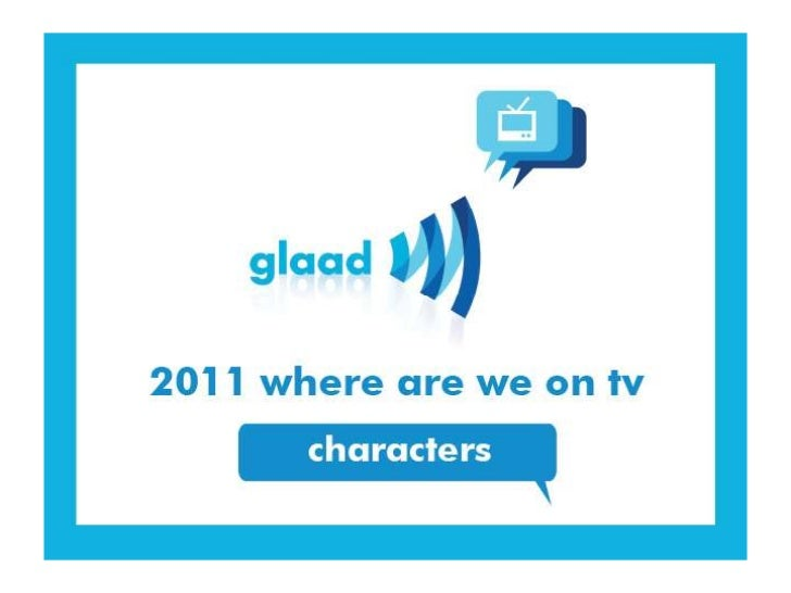 2011 - 2012 LGBT Characters On Primetime Scripted Television